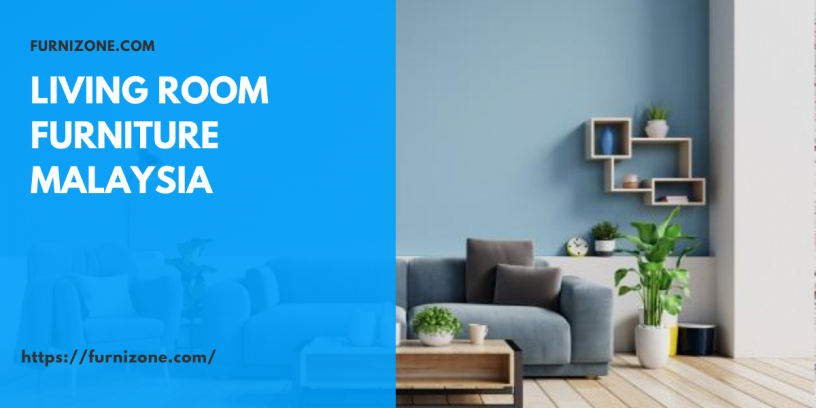 Living Room Furniture Malaysia - Furniture Online Malaysia